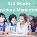 KISS – Classroom Management for 3rd Grade Teachers